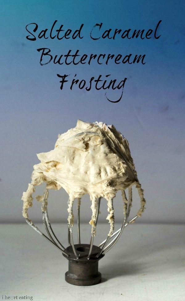 Salted Caramel Buttercream Frosting   http://www.ihearteating.com   #recipe #cake #dessert