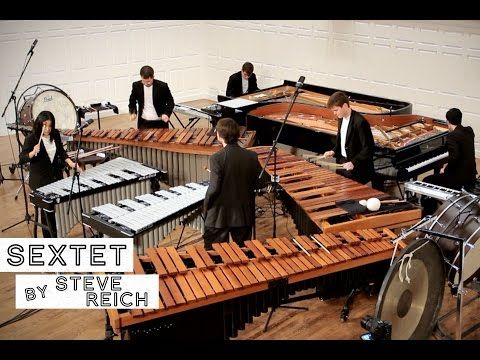 Sextet, by Steve Reich (FULL PERFORMANCE) - YouTube