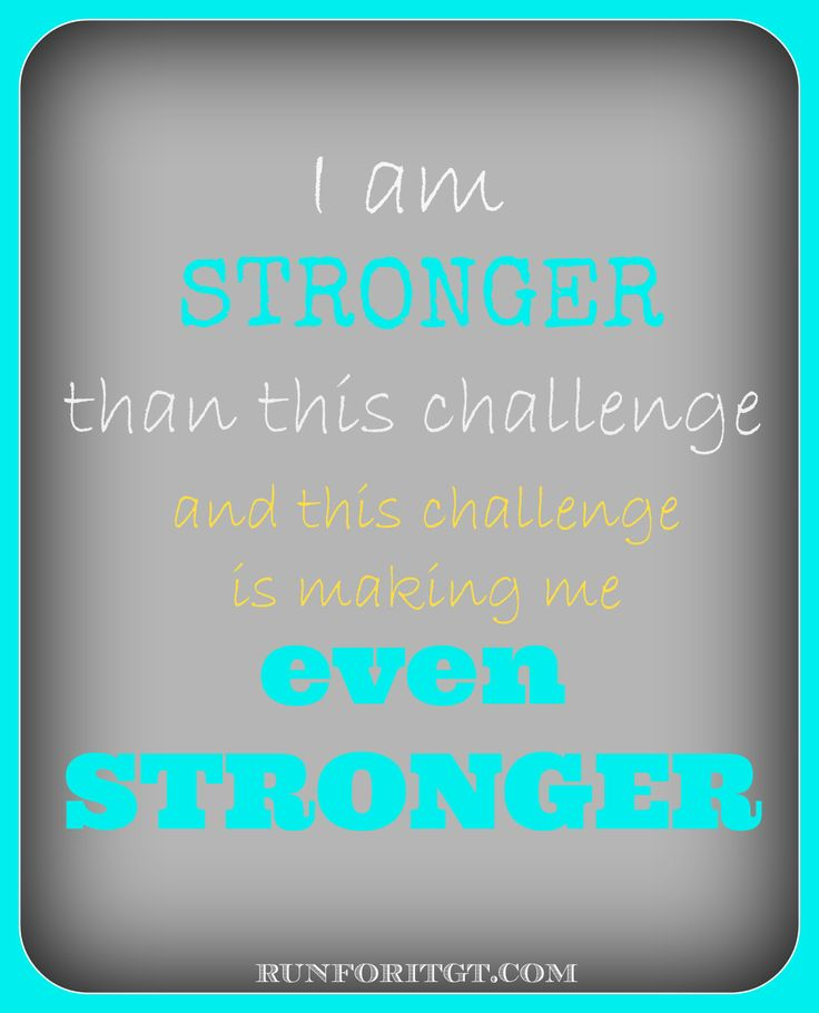 I Am Stronger Than This Challenge, And This Challenge Is