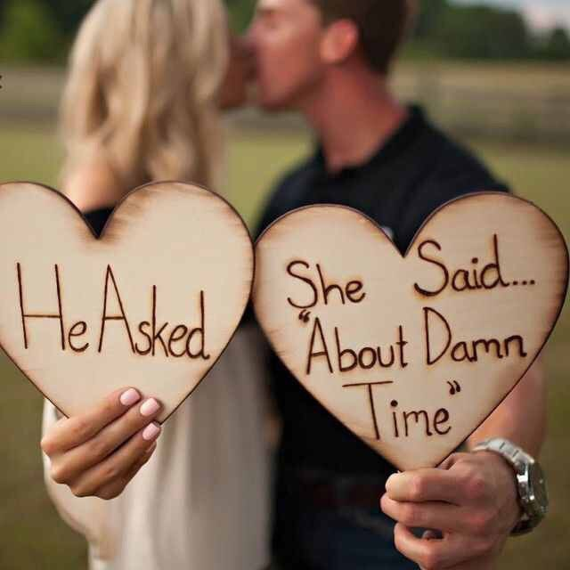 She said About damn time Engagement photo prop – Knot and Nest Designs