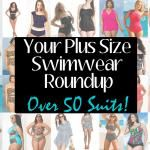 The Ultimate Plus Size Swimwear Guide: 40+ Swimsuits and Bikinis to Strut in this Summer