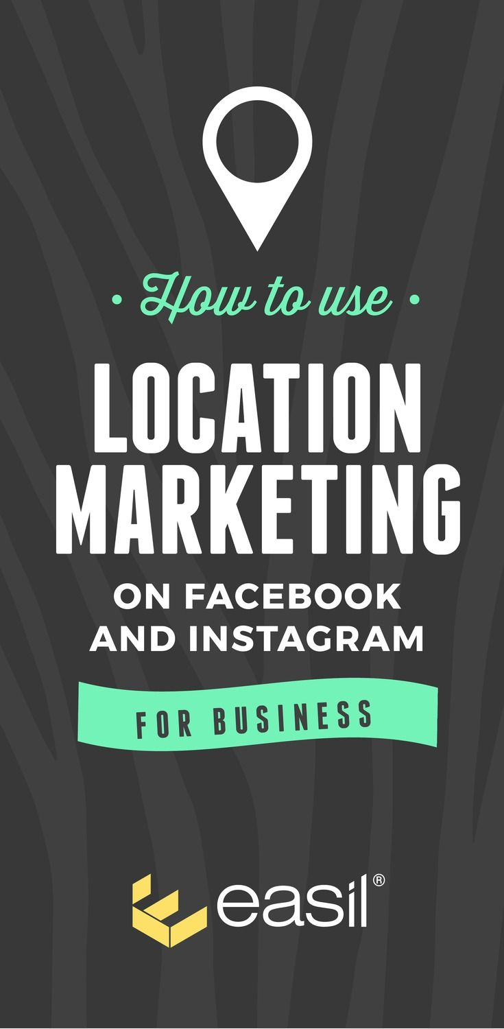 How to Use Location Marketing on Facebook and Instagram for Your Business