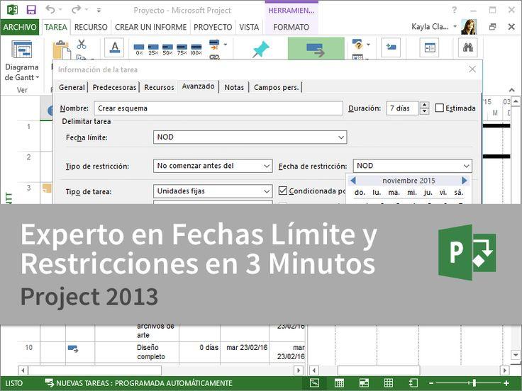 Cursos Gratis - Microsoft Project 2013 - Experto en Fechas Límite y Restricciones en 3 Minutos.