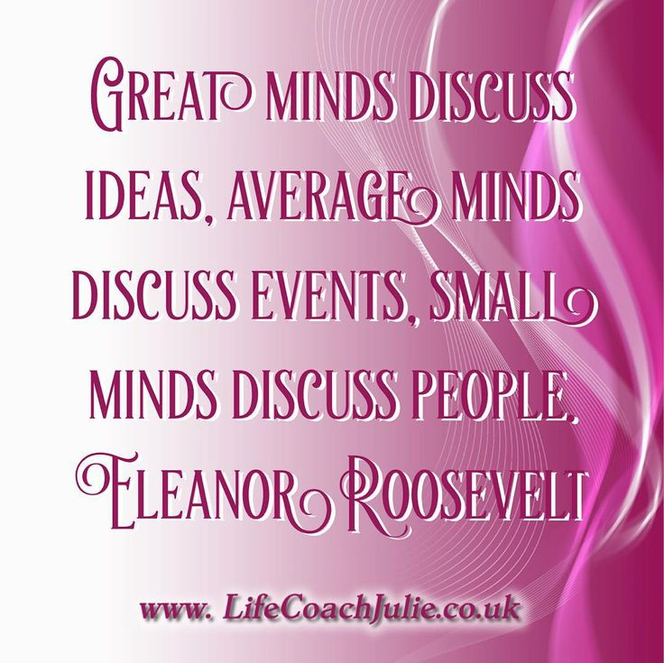 Small Minds Discuss People Quote: Time For Motivational Quotes By Lifecoachjulie Great Minds