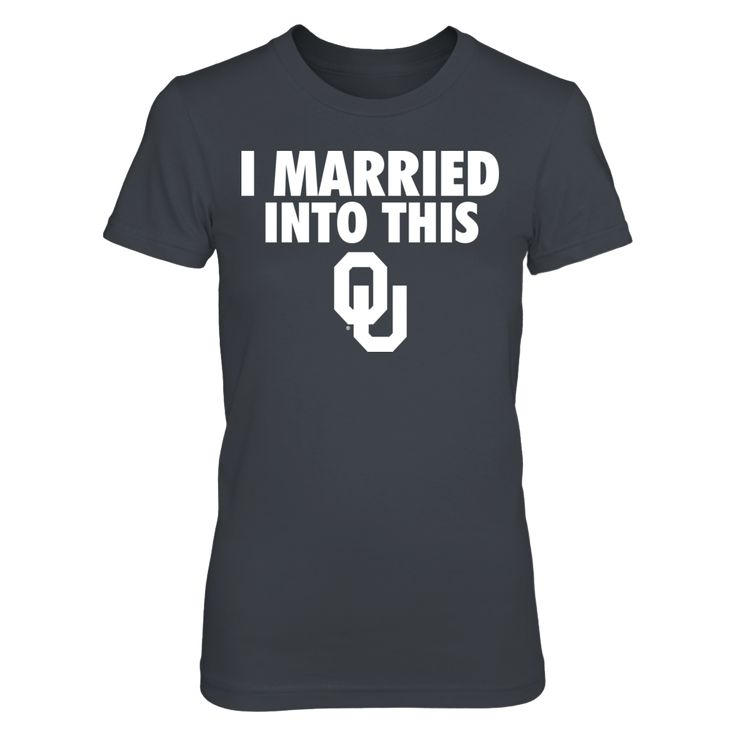 I Married Into This Oklahoma Sooners T Shirt - Officially Licensed University of Oklahoma Apparel - Check out men's and women's Oklahoma Sooners clothing including t shirts, hoodies, tanks, and other accessories like cell phone cases and coffee mugs. They make great gifts for OU football & basketball fans.