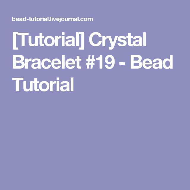 [Tutorial] Crystal Bracelet #19 - Bead Tutorial