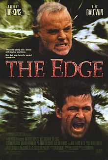 Google Image Result for http://upload.wikimedia.org/wikipedia/en/thumb/b/b2/TheEdgeposter.jpg/220px-TheEdgeposter.jpg  The Edge is a 1997 survival drama directed by Lee Tamahori, starring Anthony Hopkins and Alec Baldwin