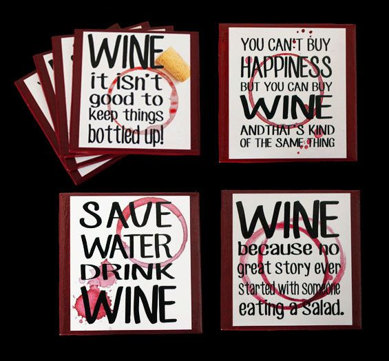 Wine Sayings Homemade Coasters by TallCreations on Etsy, $10.00