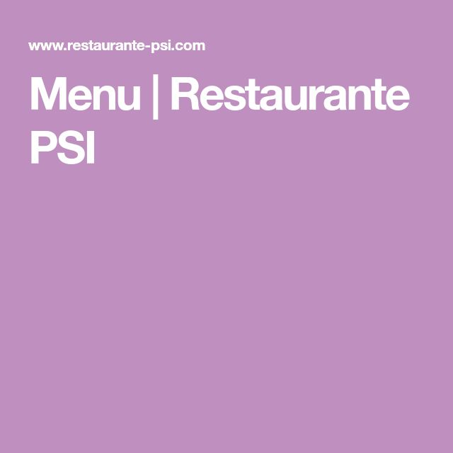 Menu | Restaurante PSI
