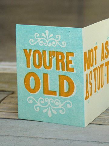 YOU'RE OLD – The Firecracker Press
