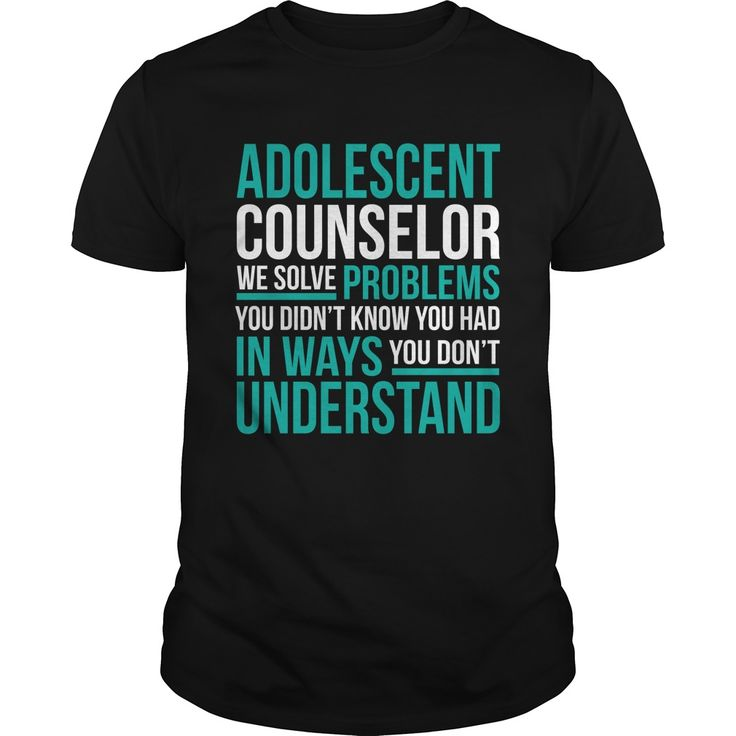 ADOLESCENT-COUNSELOR***How to ?  1. Select color  2. Click the ADD TO CART button  3. Select your Preferred Size Quantity and Color  4. CHECKOUT!   If You dont like this shirt you can use the SEARCH BOX and find the Custom Shirt with your Name!!job title