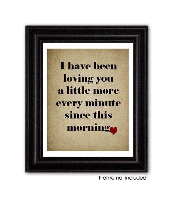 LOVING YOU Every Minute, Personalized Typography Print, Victor Hugo, Les MISERABLES Quote, Love Quote, Wedding Gift, First Anniversary Gift. $20.00, via Etsy.
