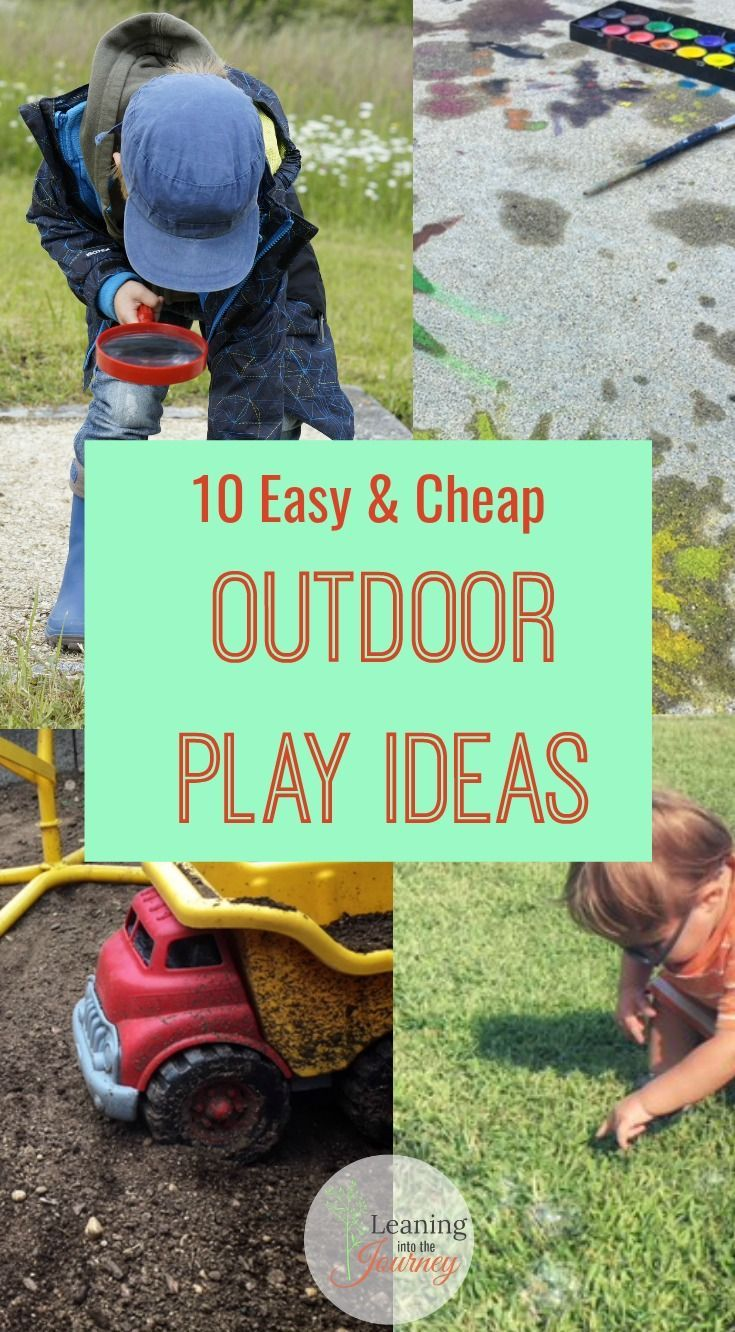 10 Easy Cheap Outdoor Play Ideas Leaning Into The Journey Creative Toys For Kids Outdoor Games For Kids Cheap Toddler Toys