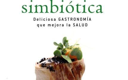 cocina simbiotica - libro de miguel angel almodovar