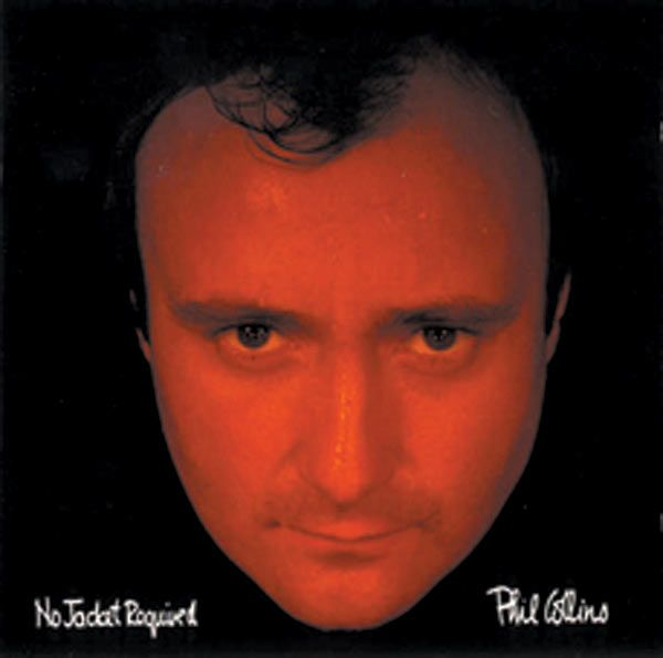 """Phil Collins """"No Jacket Required"""""""