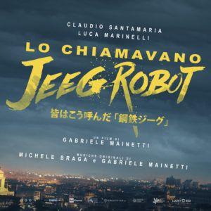 Tracklist colonna sonora film Lo Chiamavano Jeeg Robot