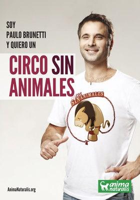 El actor chileno Paulo Brunetti se suma a la campaña de AnimaNaturalis por un Circo Sin Animales.  http://www.animanaturalis.org/d/531