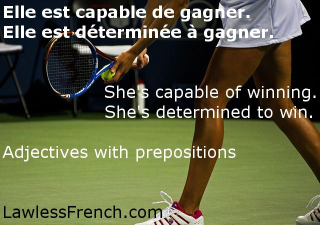 When describing someone as capable of doing or determined to do something, a preposition is required between the adjective and verb. https://www.lawlessfrench.com/grammar/adjectives-with-prepositions/