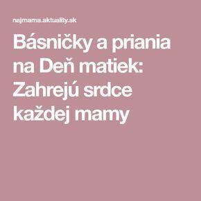 4b74a5310 Básničky a priania na Deň matiek: Zahrejú srdce každej mamy | Basne ...