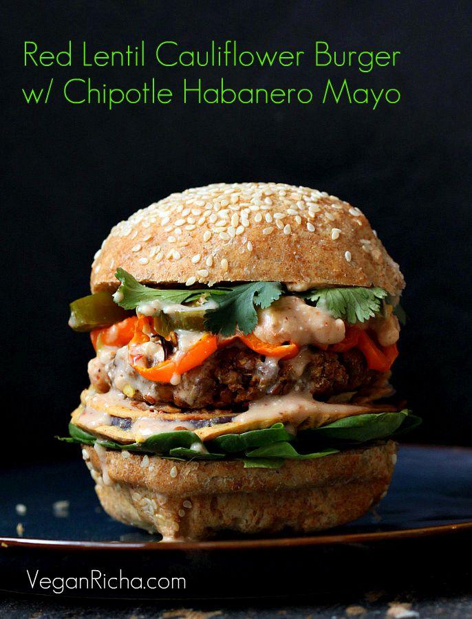 Vegan Richa: Red Lentil Cauliflower Burger with Chipotle Habanero Mayo, Onion Rings, Roasted peppers. Vegan Recipe