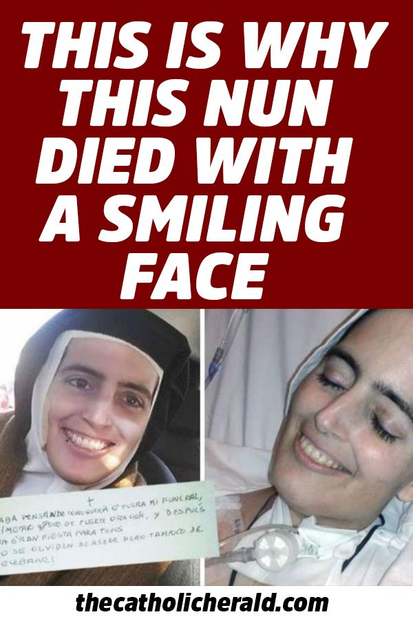 Meet Rev Sister Cecilia Maria The Nun Who Died With A Smiling Face Catholic Prayers Catholic Pictures Catholic Faith
