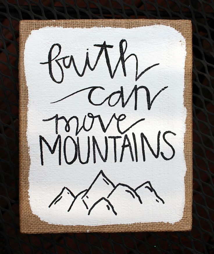 Faith Can Move Mountains / canvas quote / canvas painting / hand-painted / 8 x 10 / burlap canvas / home decor on Etsy, $25.00