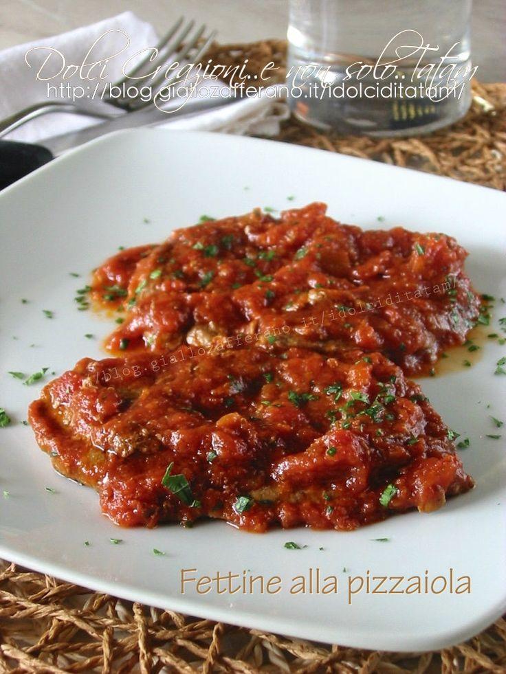 Fettine alla pizzaiola | ricetta secondo piatto