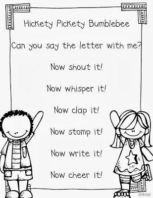 Hickety Pickety Bumblebee.  Can you say the letter with me? Now shout it! Whisper it! Clap it! Stomp it! Write it! Cheer it!  Getting kids excited about learning new letters!  Introducing new letters to your preschool class...fun!