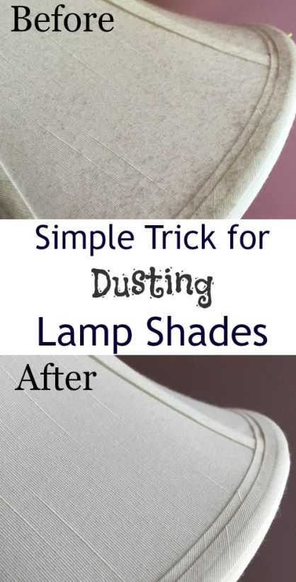 I'm not sure how I went so long without knowing this easy trick to getting dust off of the lamps shades.