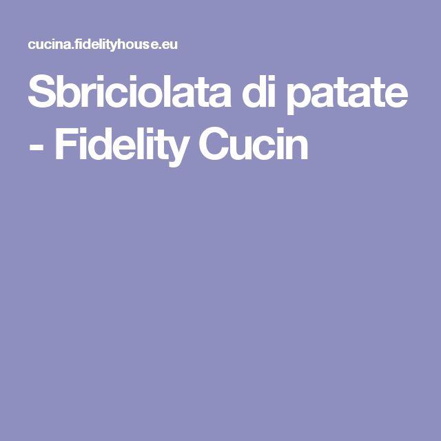 Sbriciolata di patate - Fidelity Cucin