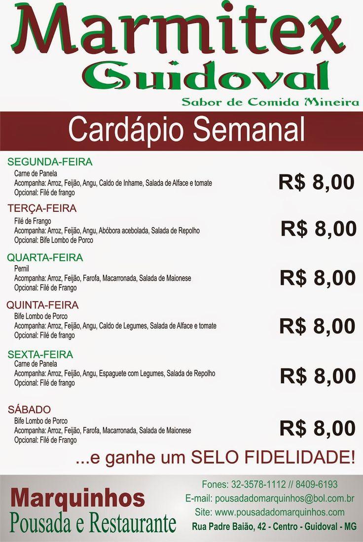 Restaurante e Pousada do Marquinhos em Guidoval - MG: CARDÁPIO SEMANAL DE MARMITEX GUIDOVAL -  SABOR DE ...