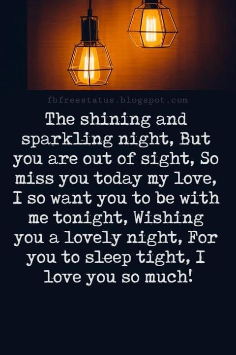 good night poems for her the shining and sparkling night but you are out of sight so miss you today my love i so want you to be with me tonight