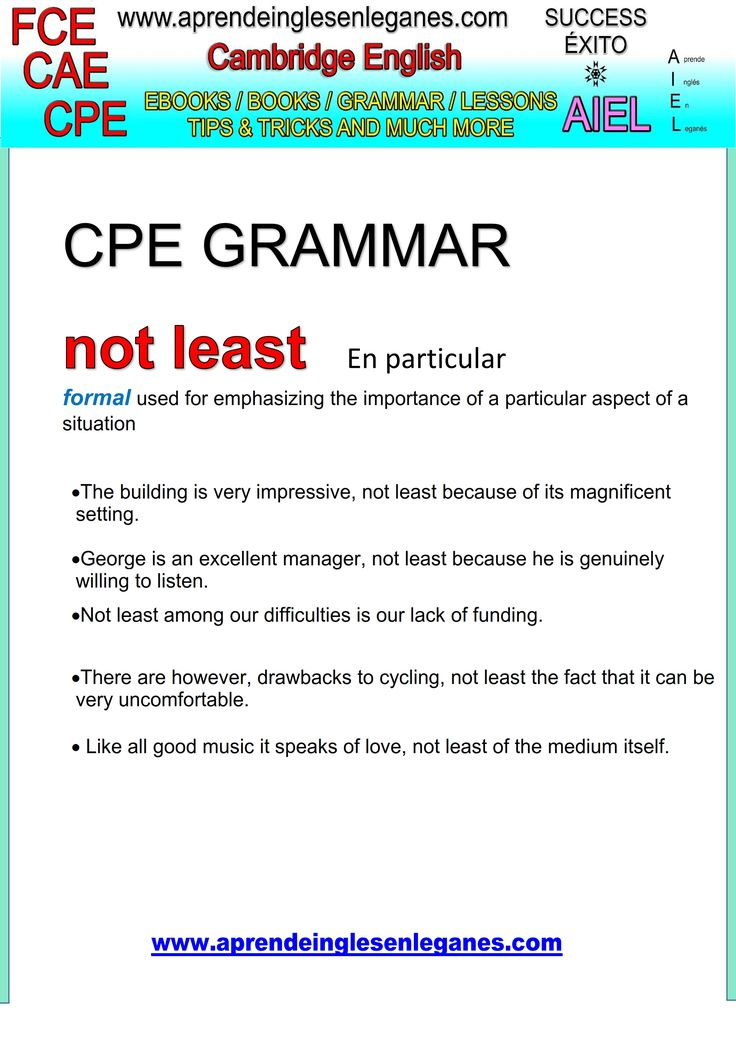 English idioms & Phrases NOT LEAST CAE CPE FCE Key word transformation gramática inglesa english grammar