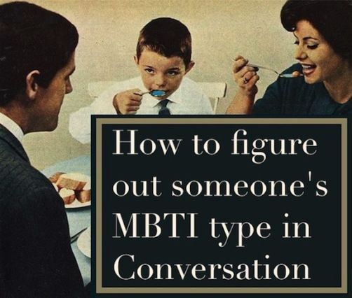 How to figure out someone's MBTI type in a conversation