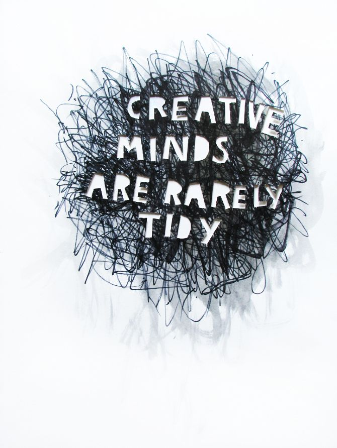 "#Pinterest #Quote #Other I mainly chose this because of the quote. The ""chaotic"" background represents the millions of ideas that creative people have in their head.....yup this pretty much sums that up!"
