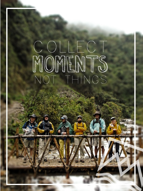Collect moments - #Travel #Quote