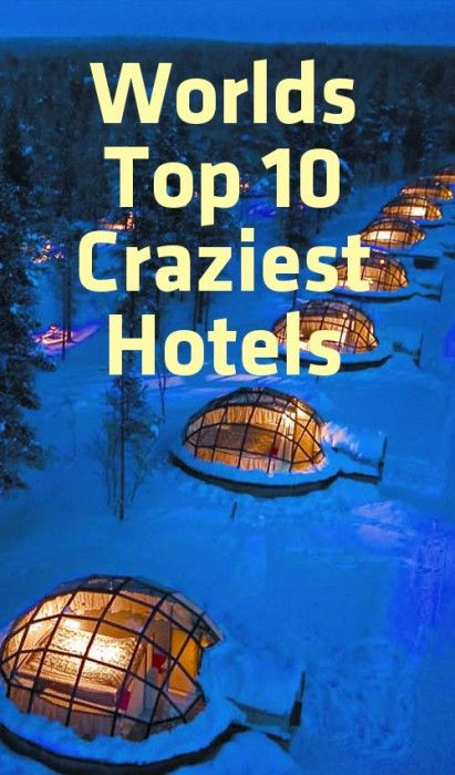Top 10 Craziest Hotels In The world. I'll pass, except the Fiji hotel sound beautiful except for knowing that you're living underwater! ~D