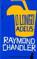 LONGO ADEUS, O - Raymond Chandler - L&PM Pocket - O longo adeus é um dos maiores romances da literatura americana em todos os tempos. E, seguramente, o melhor do gênero em que Chandler foi um dos fundadores – o policial noir – compartilhado com escritores do gabarito de Dashiell Hammett, Ross Macdonald, David Goodis, Chester Himes, entre outros. No centro da trama está Philip Marlowe, o detetive emblemático da literatura de Chandler.