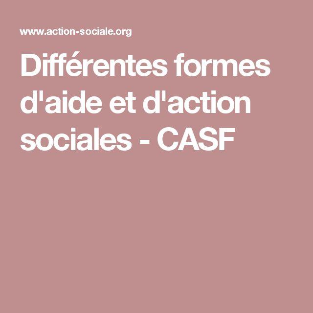 Différentes formes d'aide et d'action sociales - CASF