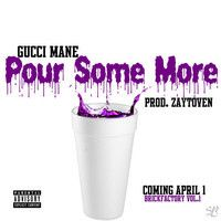 Gucci Mane - Pour Some More by 1017 Records on SoundCloud