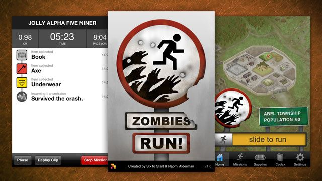 Zombies, Run! ...it's a zombie running game, need I say more?