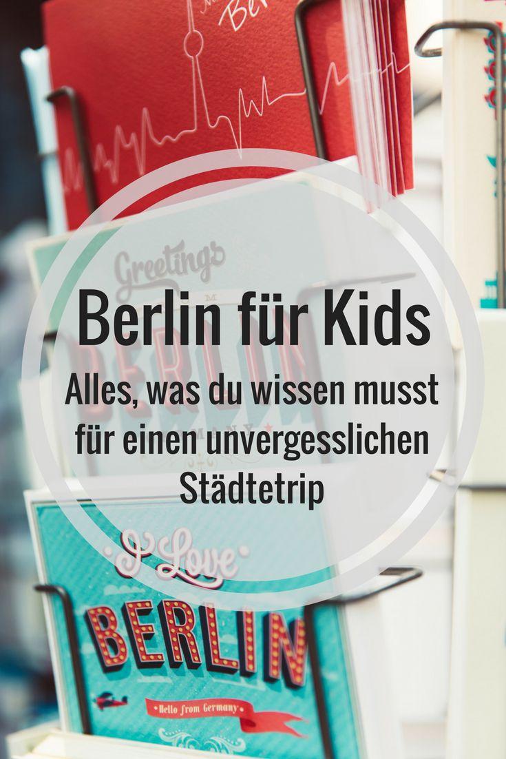 Berlin mit Kindern Alles was du wissen musst für einen unvergesslichen Städtetrip