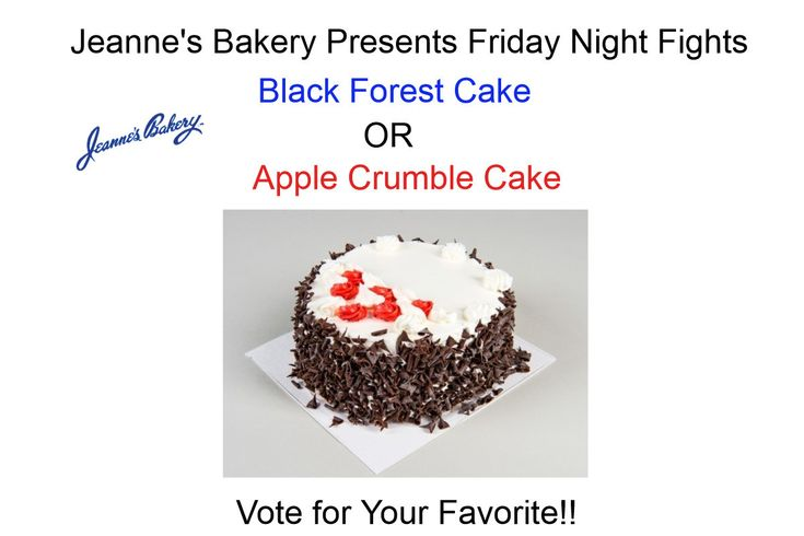Friday Night Fights!!!  Black Forest Cake vs. Apple Crumble Cake  You Pick the Winner!   http://wu.to/bYkZ84    #cakes    #bakery   #Winnipeg bakeries   #wemakememories