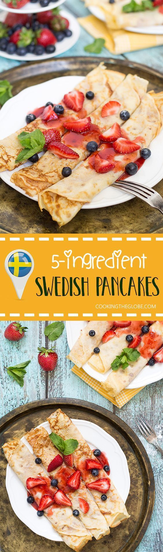 Swedish Pancakes can be stuffed or topped with any sweet ingredients you like. This recipe requires only 5 ingredients and is super simple!