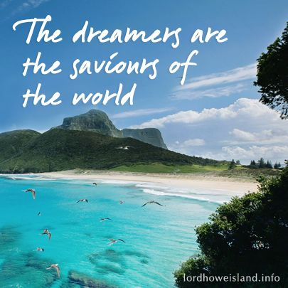 My motto for life. Make one and win a holiday to Lord Howe Island, the World Heritage listed island which only allows a maximum of 400 visitors. http://www.lordhoweisland.info/?utm_source=Pin