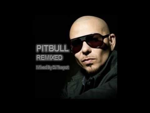 PITBULL - Remixed (Mixed By DJ Teapot) - YouTube