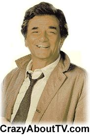 Columbo TV Show:  This is still one of my fav shows.   Classic tv at its best.  I watched reruns when I was growing up.