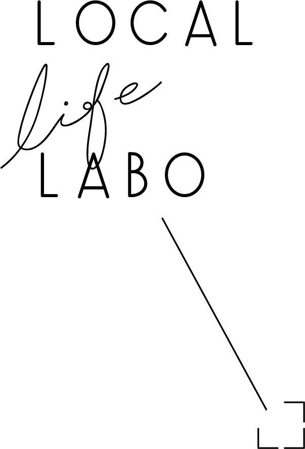 Local Life Lab | Through Me - いきるが、ひろがる