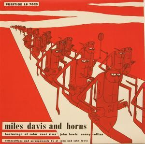 Miles Davis ‎- Miles Davis And Horns - LP