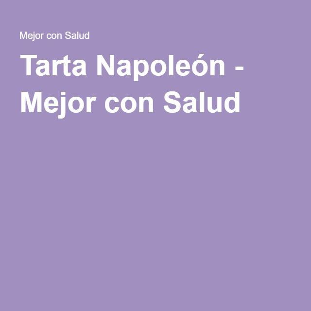 Tarta Napoleón - Mejor con Salud